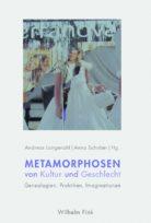 Metamorphosen von Kultur und Geschlecht (2016)